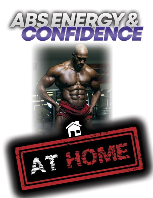 Abs, Energy and Confidence - Home